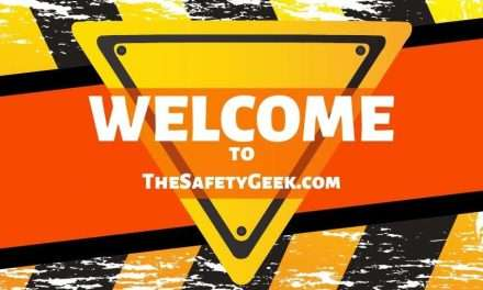 Welcome to The Safety Geek