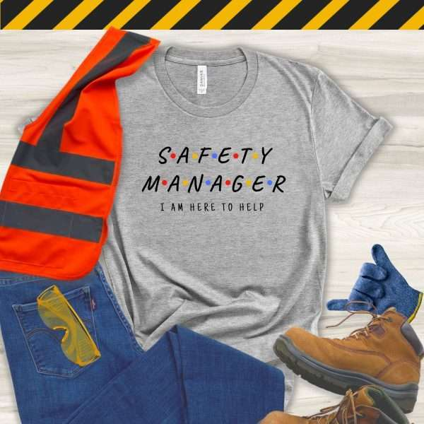 Gray safety manager tshirt that looks like the Friends Logo and says I'm Here to Help