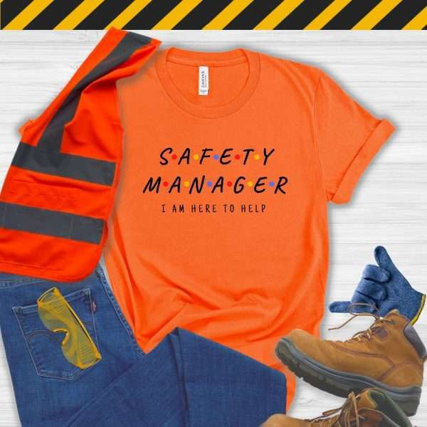 Orange safety manager tshirt that looks like the Friends Logo and says I'm Here to Help