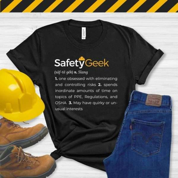 Black tshirt that says a fun definition of a safety manager