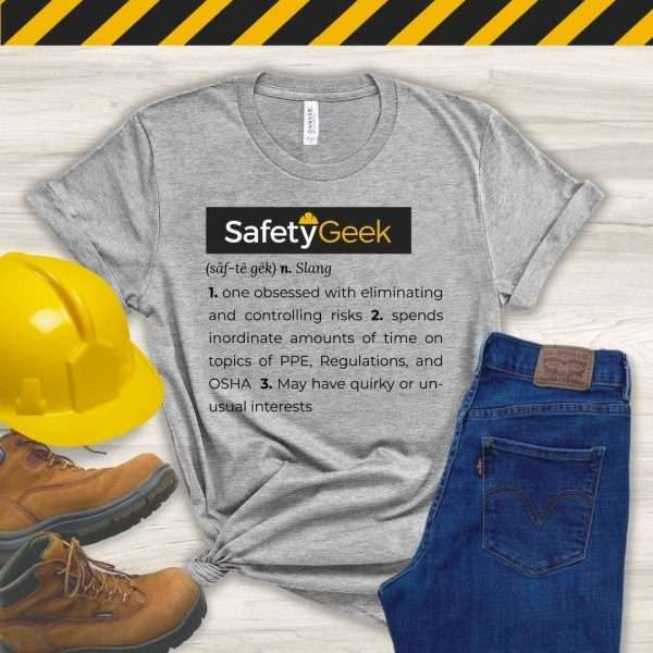 Gray Heather tshirt that says a fun definition of a safety manager