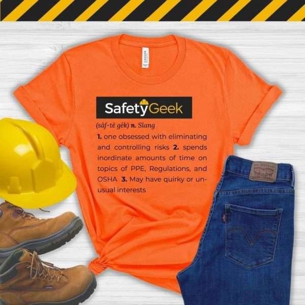 Orange tshirt that says a fun definition of a safety manager