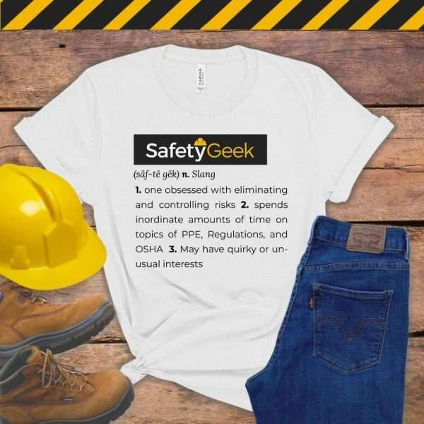White tshirt that says a fun definition of a safety manager
