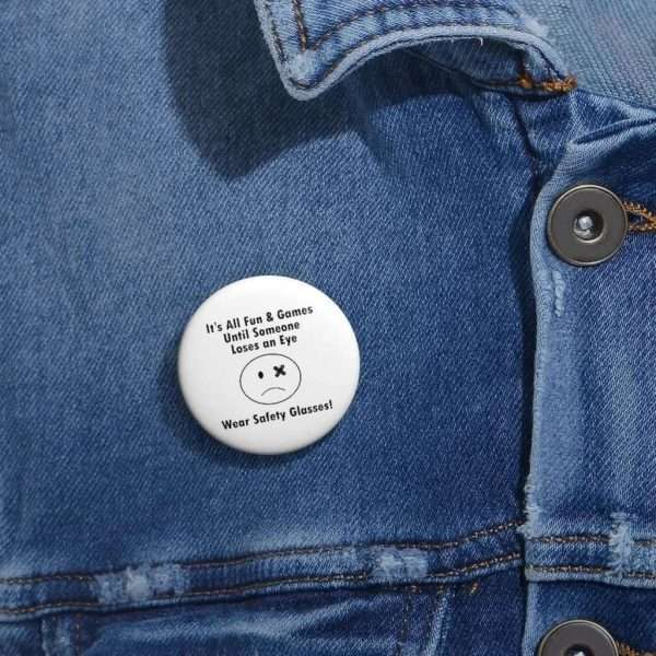 Safety Glasses Button sad face with injured eye on blue demium shirt